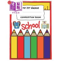 【中商海外直订】My 1st Grade Composition Book: Notebook Journal Com