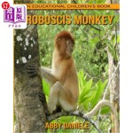【中商海外直订】Proboscis Monkey! An Educational Children's Book ab