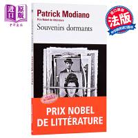 【中商原版】【法文版】莫迪亚诺:沉睡的记忆 法文原版 Souvenirs dormants Patrick Modia