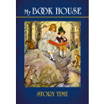 My Book House--Story Time