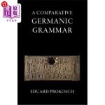 【中商海外直订】A Comparative Germanic Grammar