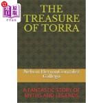 【中商海外直订】The Treasure of Torra: A Fantastic Story of Myths a