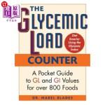 【中商海外直订】The Glycemic Load Counter: A Pocket Guide to Gl and
