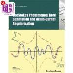 【中商海外直订】The Stokes Phenomenon, Borel Summation and Mellin-B