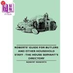 【中商海外直订】Roberts' Guide for Butlers and Other Household Staf