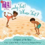 【中商海外直订】Sandy Feet! Whose Feet?: Footprints at the Shore
