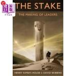 【中商海外直订】The Stake: The Making of Leaders
