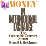 【中商海外直订】Money in International Exchange: The Convertible Cu