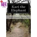 【中商海外直订】Kari the Elephant