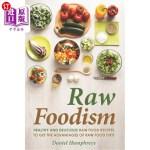 【中商海外直订】Raw Foodism: Healthy and Delicious Raw Food Recipes