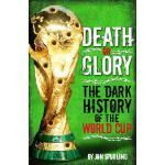 【预订】Death or Glory: The Dark History of the World Cup