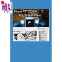 【中商海外直订】Papa's Model T: The Tin Goose