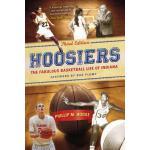 【预订】Hoosiers, Third Edition: The Fabulous Basketball Life o