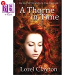 【中商海外直订】A Thorne in Time: An Eva Thorne Prequel Novella