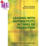 【中商海外直订】Leading with Authenticity in Times of Transition