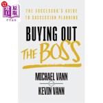 【中商海外直订】Buying Out the Boss: The Successor's Guide to Succe
