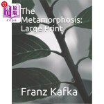 【中商海外直订】The Metamorphosis: Large Print