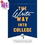 【中商海外直订】The Write Way Into College: Rising Above Gpas and T
