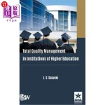 【中商海外直订】Total Quality Management in Institutions of Higher