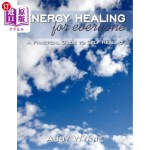 【中商海外直订】Energy Healing for Everyone: A Practical Guide to S