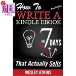 【中商海外直订】How To Write A Non-Fiction Kindle eBook In 7 Days -