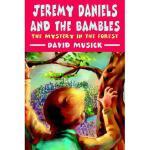 【预订】Jeremy Daniels and the Bambles: The Mystery in the Fore