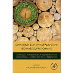 【预订】Modeling and Optimization of Biomass Supply Chains 9780