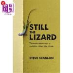 【中商海外直订】Still the Lizard: Transformation Is Closer Than You