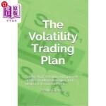 【中商海外直订】The Volatility Trading Plan: Safely Short Volatilit