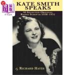 【中商海外直订】Kate Smith Speaks 50 Selected Original Radio Script