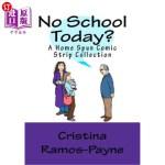 【中商海外直订】No School Today?: A Home Spun Comic Strip Collectio