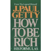 英文原版 保罗・盖蒂 如何致富 J. Paul Getty: How to Be Rich