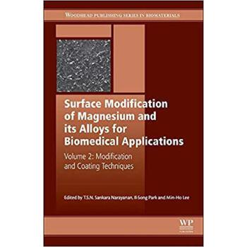 【预订】Surface Modification of Magnesium and its Alloys for Biomed... 9781782420781 美国库房发货,通常付款后3-5周到货!