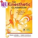 【中商海外直订】The Kinesthetic Classroom: Teaching and Learning Th