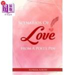 【中商海外直订】Scenarios Of Love From A Poet's Pen