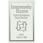 【预订】Entrepreneurship Education: Current Developments, Futur