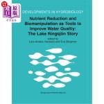 【中商海外直订】Nutrient Reduction and Biomanipulation as Tools to