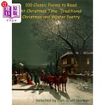 【中商海外直订】100 Classic Poems to Read At Christmas Time: Tradit