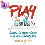 【中商海外直订】Play: Games to make piano and music theory fun