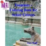【中商海外直订】Fountains - Coloring Book for Senior Citizens