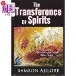 【中商海外直订】The Transference of Spirits