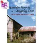 【中商海外直订】Moonshine Memories & Staggering Cows: Tales from Ra