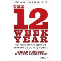 英文原版 一年12周:12周完成比他人12个月更多的事 The 12 Week Year: Get More Done
