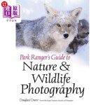 【中商海外直订】Park Ranger's Guide to Nature & Wildlife Photograph