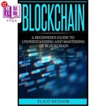 【中商海外直订】Blockchain: A Beginner's Guide To Understanding And