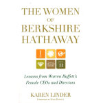 THE WOMEN OF BERKSHIRE HATHAWAY: LESSONS FROM WARREN BUFFET