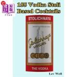 【中商海外直订】155 Vodka Stoli Based Cocktails