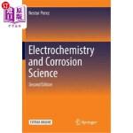 【中商海外直订】Electrochemistry and Corrosion Science