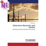 【中商海外直订】Deterrence Dynamics and Gender