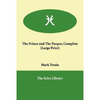 【预订】The Prince and the Pauper, Complete 预订商品,需要1-3个月发货,非质量问题不接受退换货。